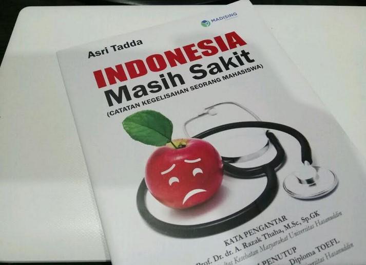 Buku Indonesia Masih Sakit karya Asri Tadda